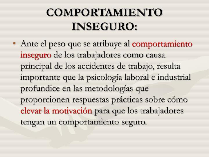 COMPORTAMIENTO INSEGURO: