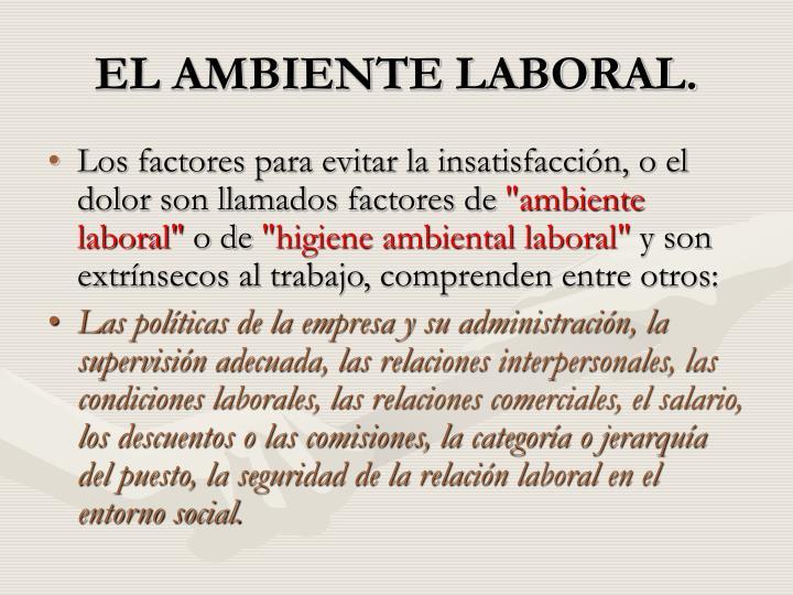EL AMBIENTE LABORAL.