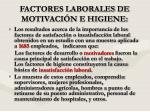 factores laborales de motivaci n e higiene