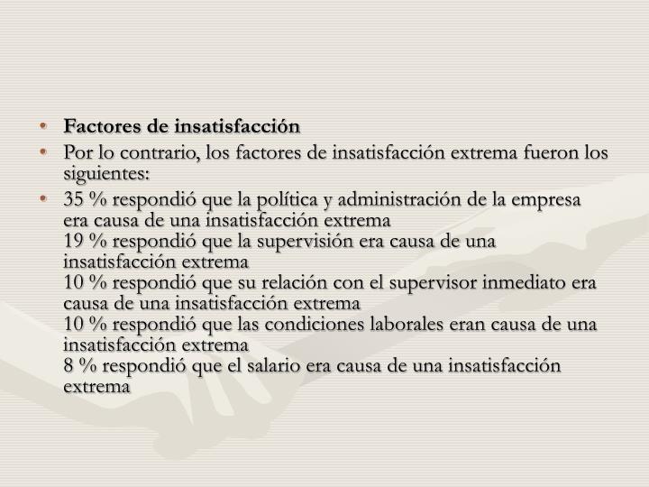 Factores de insatisfacción