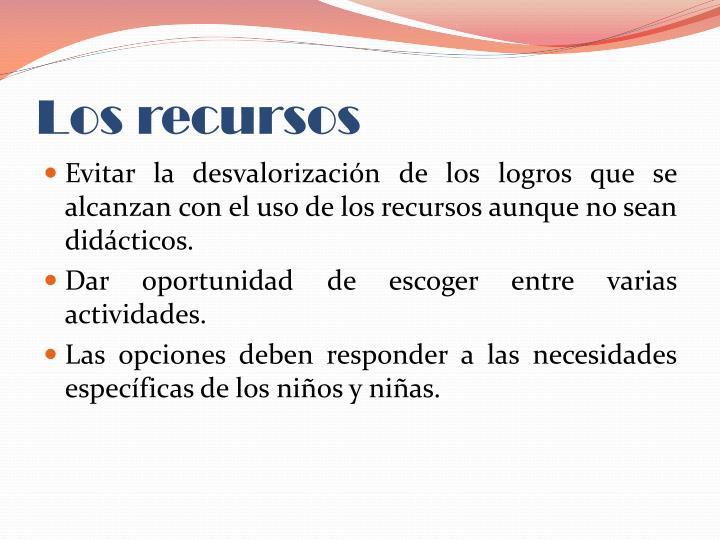 Los recursos