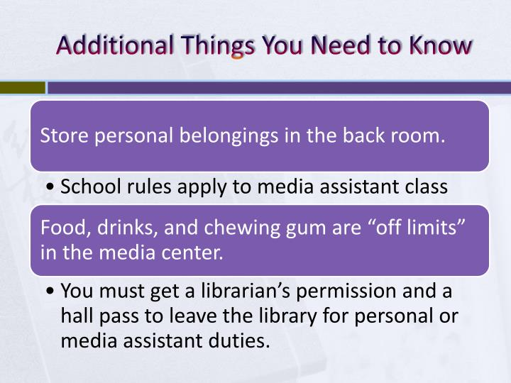 Additional Things You Need to Know