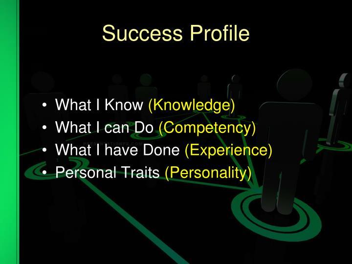 Success Profile