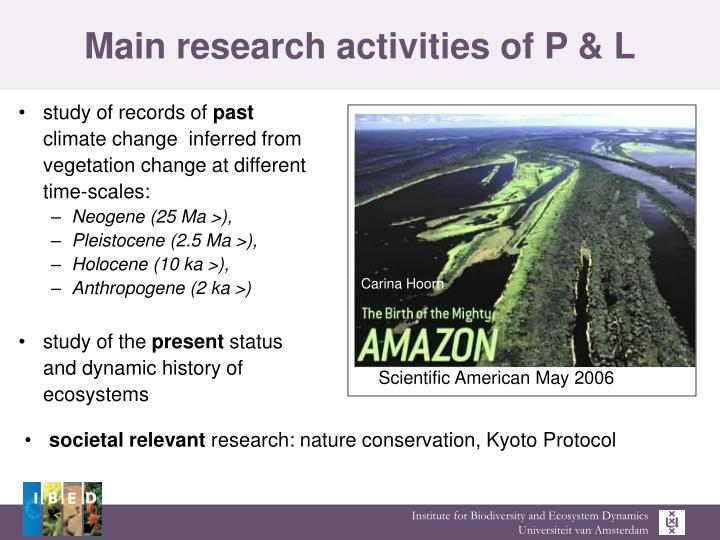 Main research activities of P & L