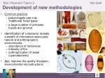 main research topics 2 development of new methodologies