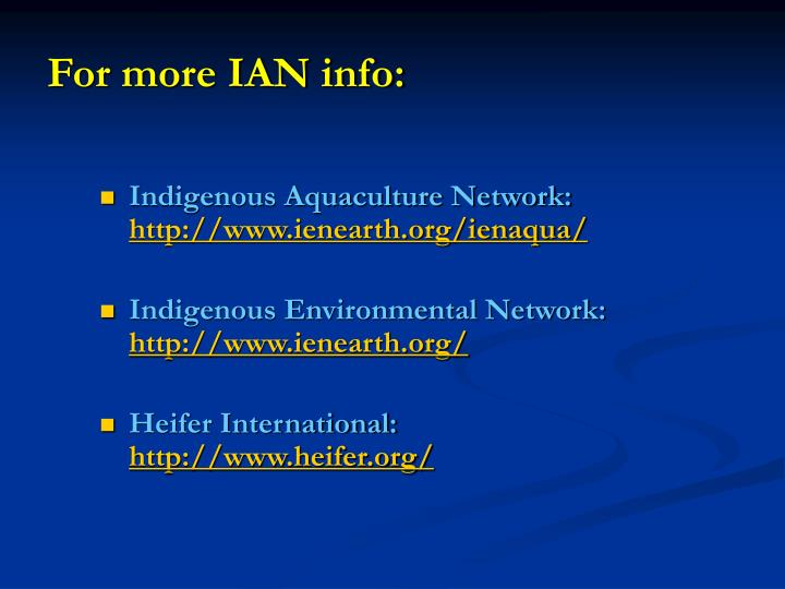 For more IAN info: