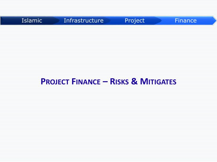 Project Finance – Risks & Mitigates