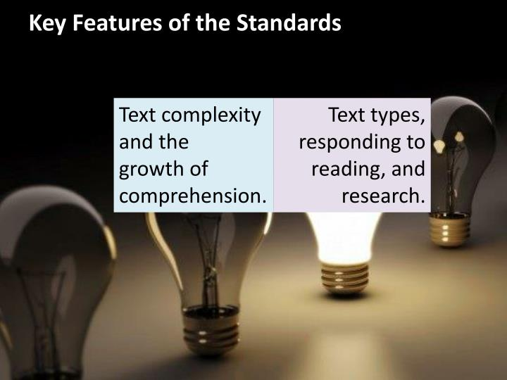 Key Features of the Standards
