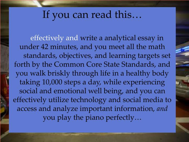 If you can read this…