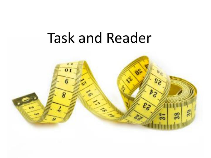 Task and Reader