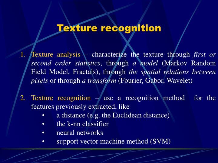 Texture recognition