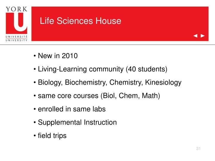 Life Sciences House
