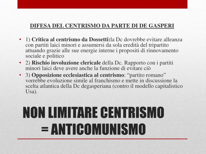 DIFESA DEL CENTRISMO DA PARTE