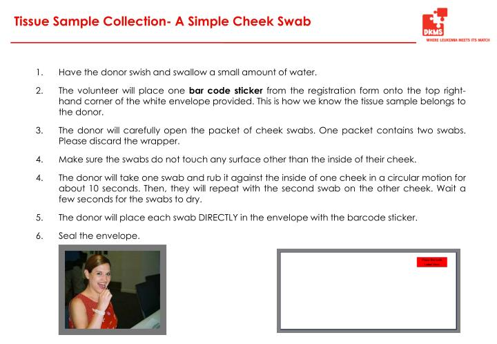Tissue Sample Collection- A Simple Cheek Swab