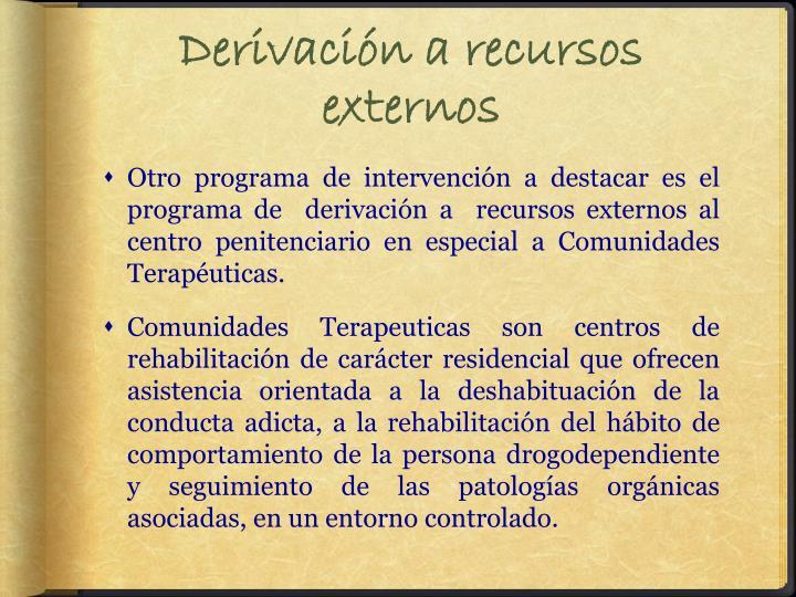 Derivación a recursos externos