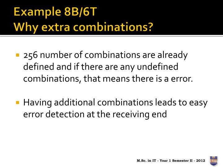 Example 8B/6T