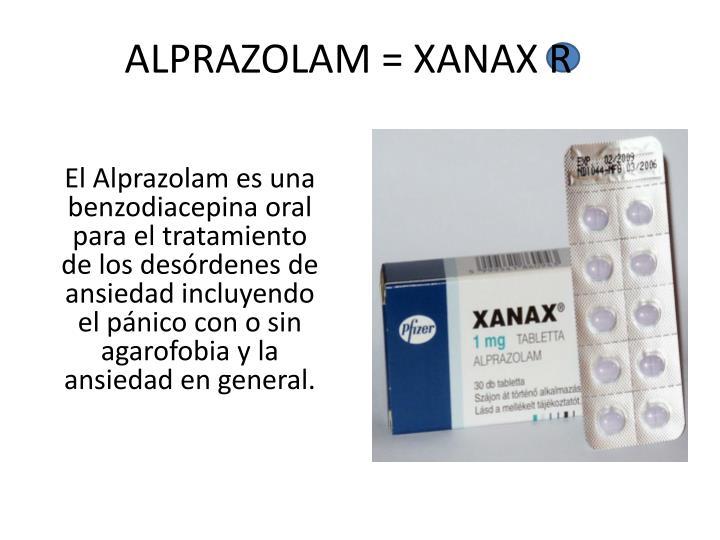 ALPRAZOLAM = XANAX R