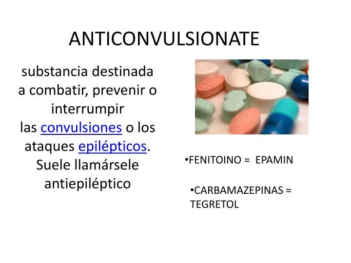 ANTICONVULSIONATE