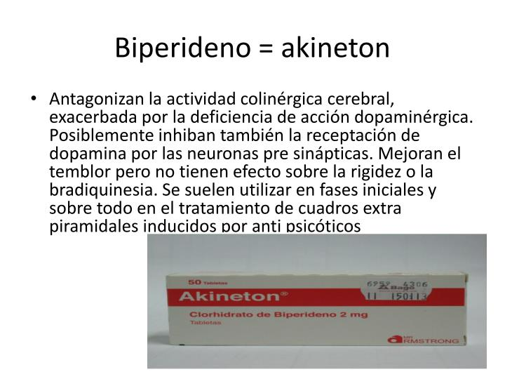 Biperideno = akineton