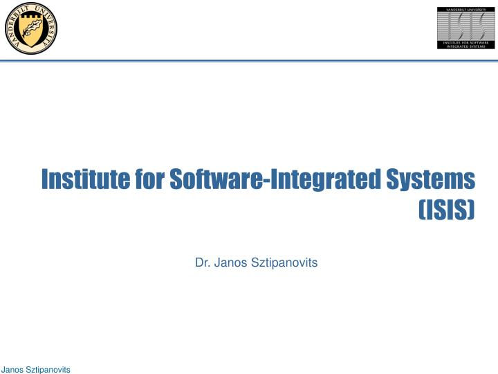 Institute for Software-Integrated Systems