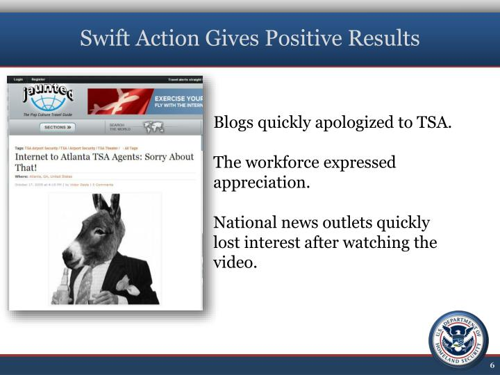 Swift Action Gives Positive Results