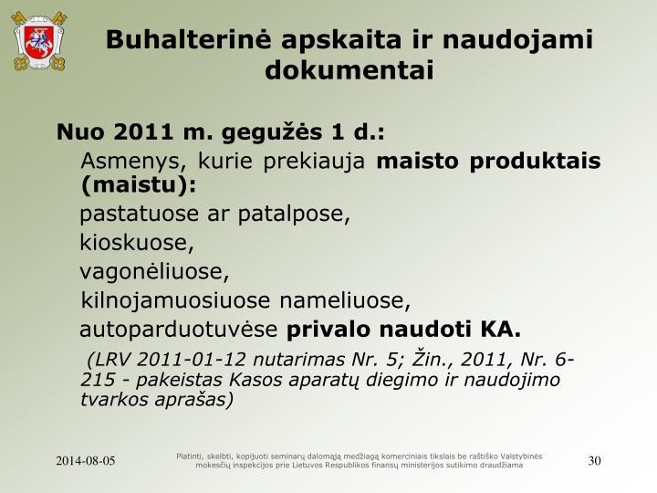 Buhalterinė apskaita ir naudojami dokumentai