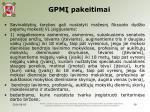 gpm pakeitimai