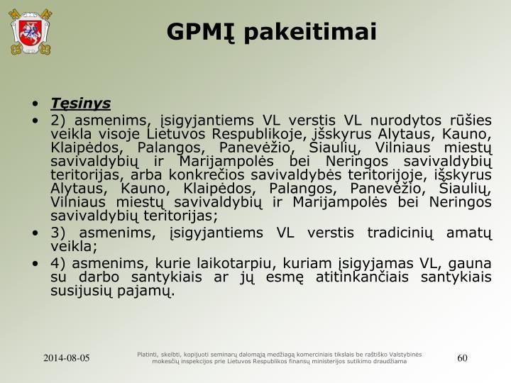 GPMĮ pakeitimai