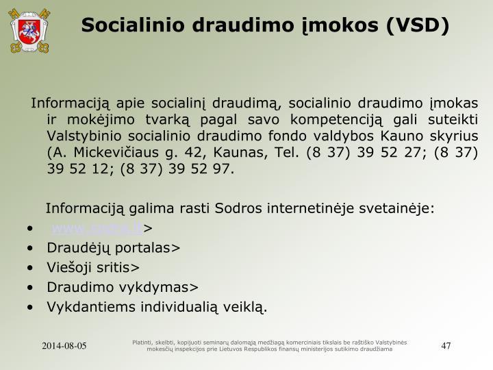 Socialinio draudimo įmokos (VSD)