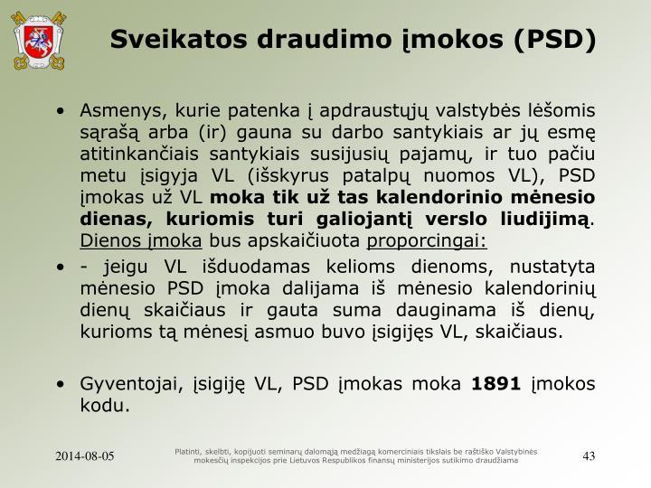 Sveikatos draudimo įmokos (PSD)