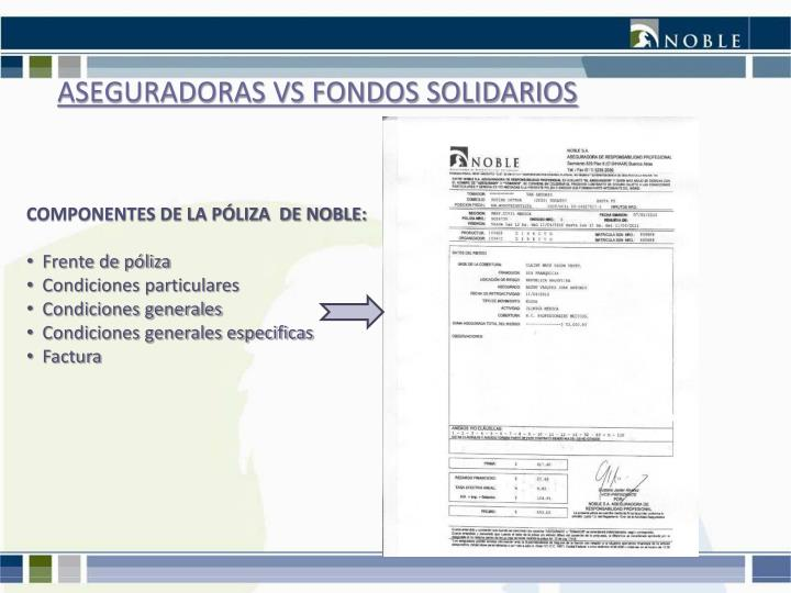 ASEGURADORAS VS FONDOS SOLIDARIOS