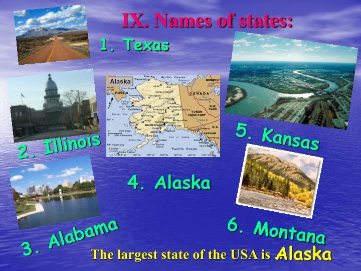 IX. Names of states: