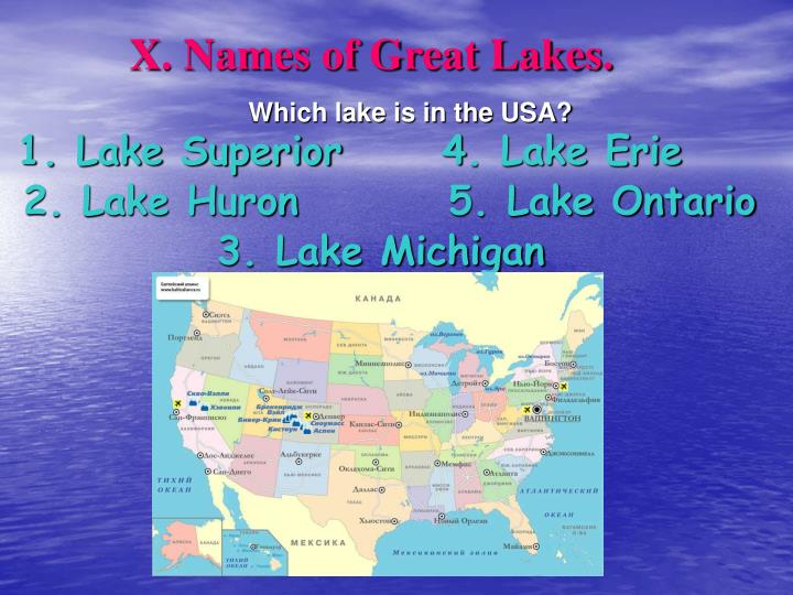 X. Names of Great Lakes.