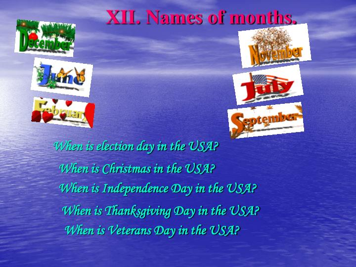 XII. Names of months.