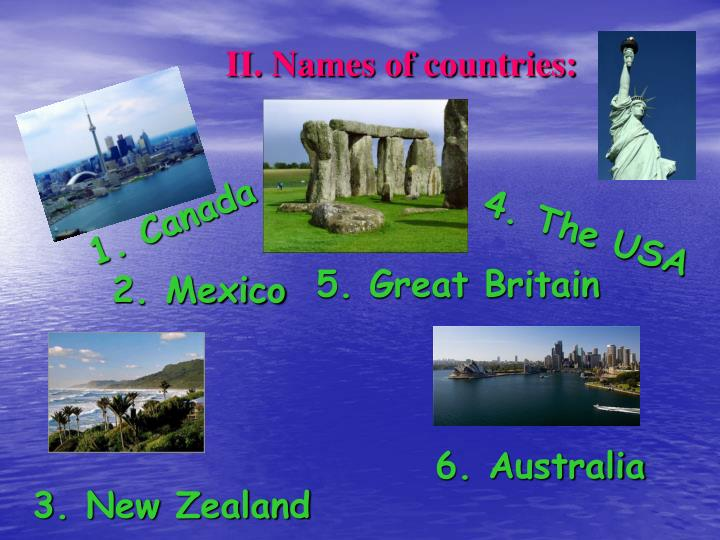 II. Names of countries: