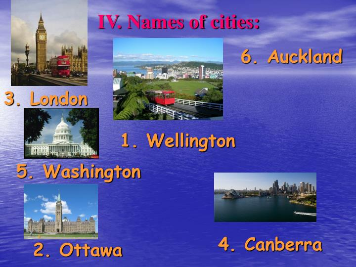 IV. Names of cities: