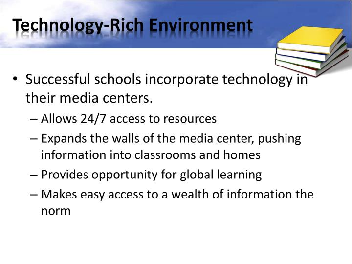 Technology-Rich Environment