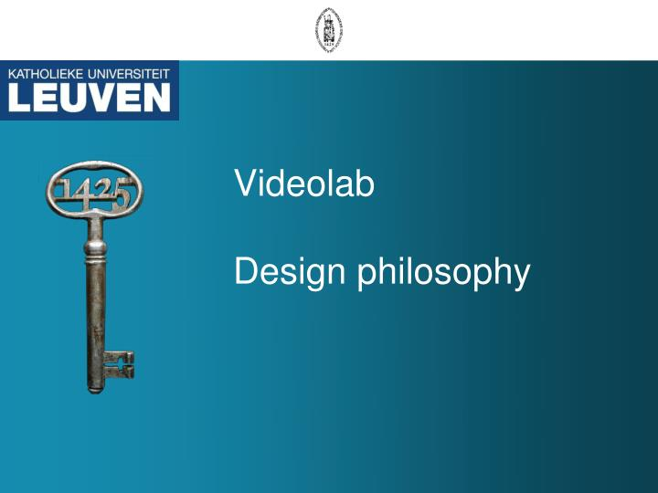 videolab design philosophy