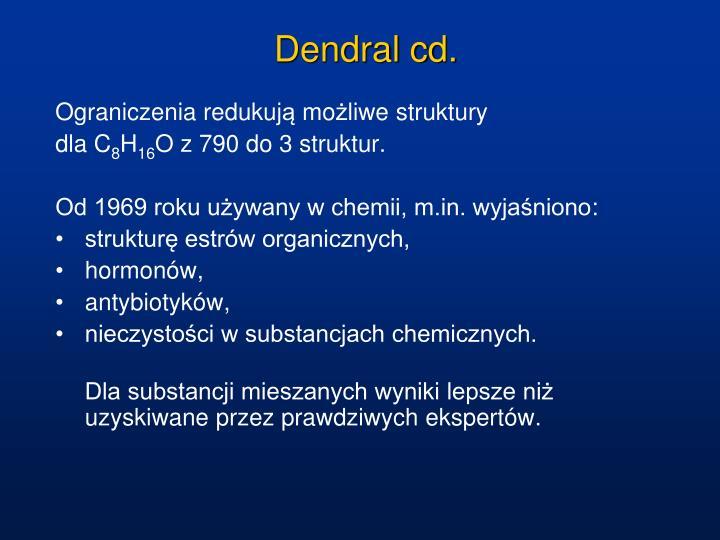 Dendral cd.