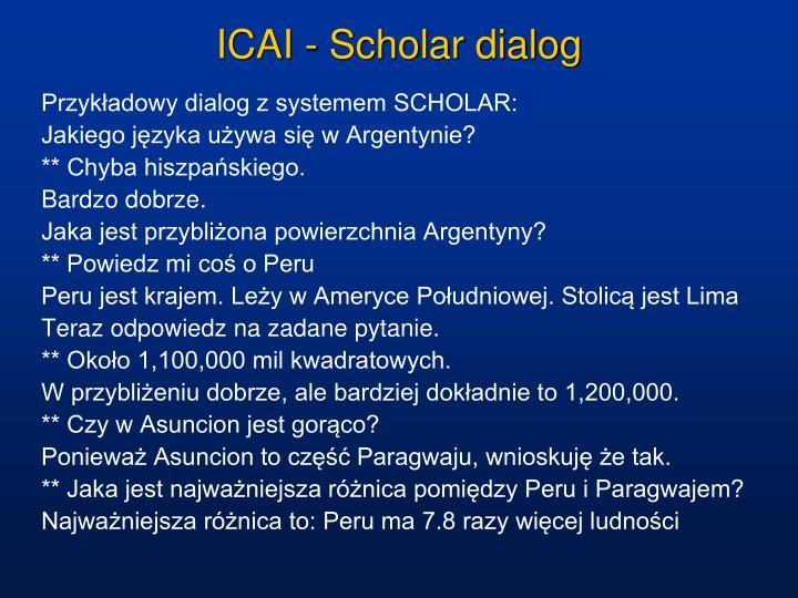 ICAI - Scholar dialog