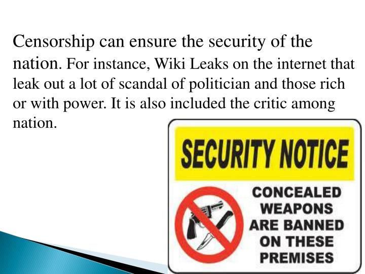 Censorship can ensure the security of the nation