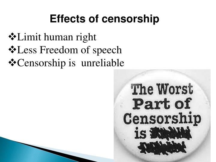 Effects of censorship