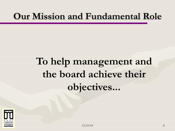 Our Mission and Fundamental Role