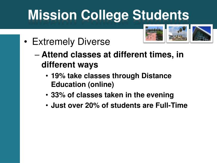 Mission College Students