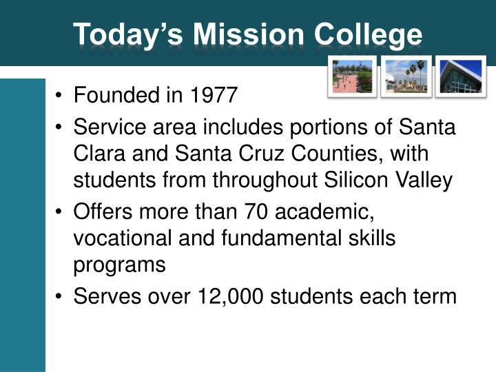 Today's Mission College