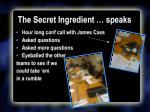 the secret ingredient speaks