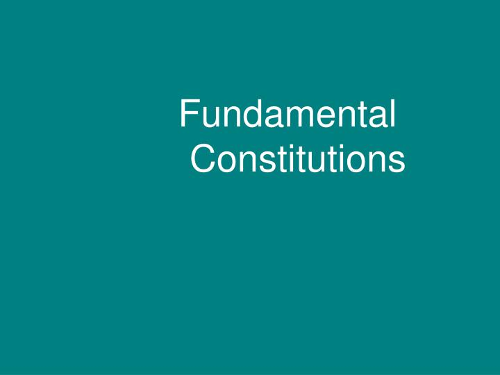 Fundamental Constitutions