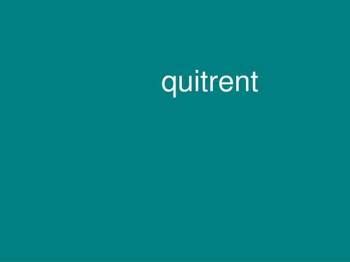 quitrent