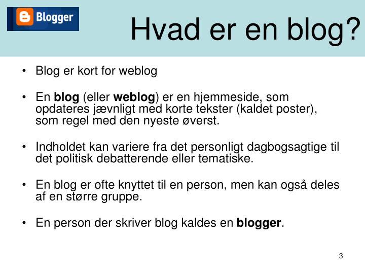 Hvad er en blog?