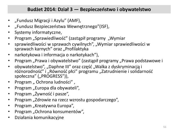 Budżet 2014: Dział 3 — Bezpieczeństwo i obywatelstwo